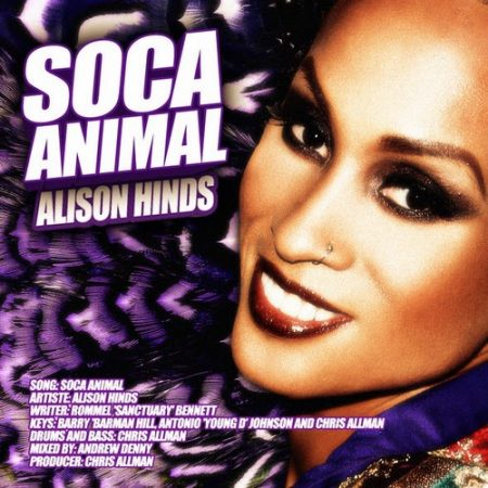 ALISON HINDS – SOCA ANIMAL – CHRIS ALLMAN