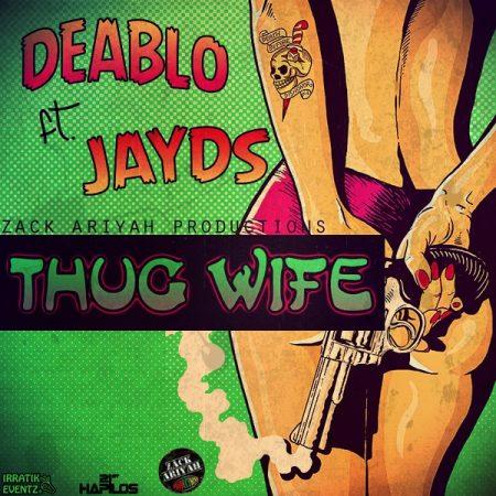 deablo-jayds-thug-wife