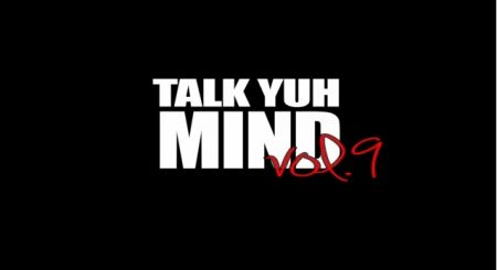 TALK YUH MIND VOL.9 – ALLIANCE VS GULLYSIDE