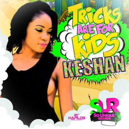 KESHAN – TRICKS ARE FOR KIDS – SO UNIQUE RECORDS