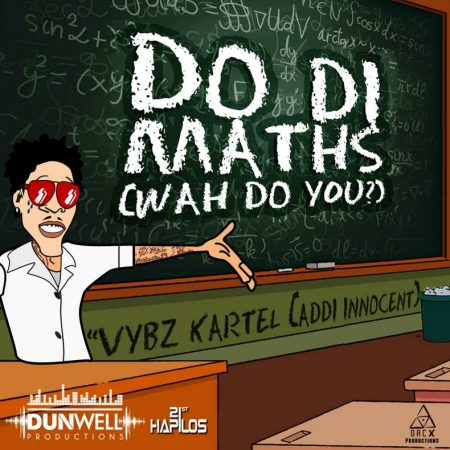 VYBZ-KARTEL-DO-DI-MATHS-DUNWELL-PRODUCTIONS