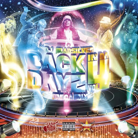 DJ MADSILVER – BACK IN DA DAYZ PT.4 – MIXTAPE