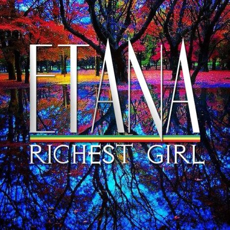 ETANA – RICHEST GIRL – REGGAE GOLD 2014 – VP RECORDS