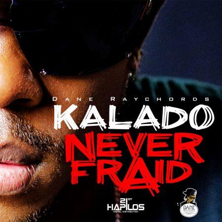 kalado-never-fraid