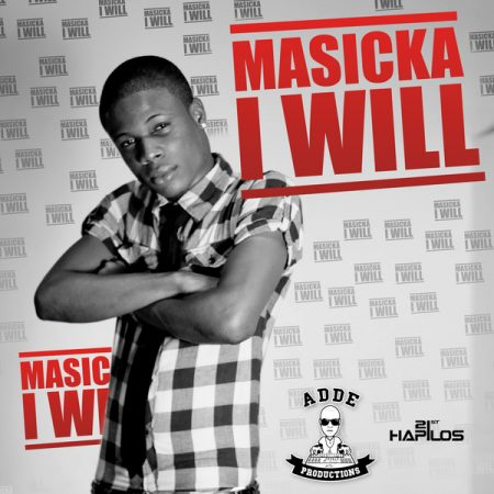 masicka-i-will