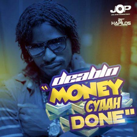 DEABLO-MONEY-CYAAH-DONE-artwork-700x700