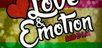 LOVE & EMOTIONS RIDDIM [FULL PROMO] BRIXTON MUSIC GROUP