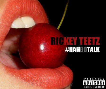 rickey-teetz-nah-go-talk-Artwork
