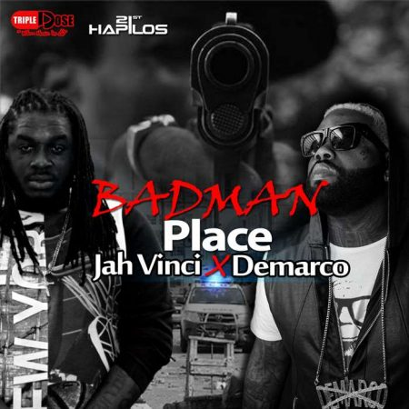 DEMARCO-JAH-VINCI-BADMAN-PLACE-artwork