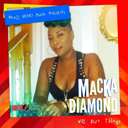macka-diamond-we-run-things