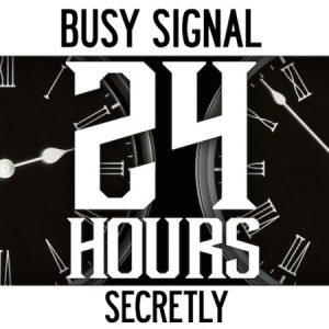 busy-signal-secretyly-24-hours-remix-artwork