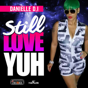 danielle-d.i-still-love-yuh-cover