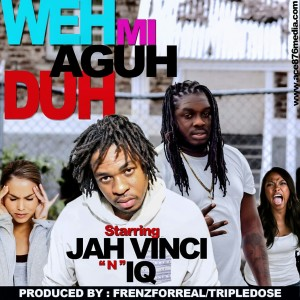 jah-vinci-ft-iq-weh-we-ago-do-cover