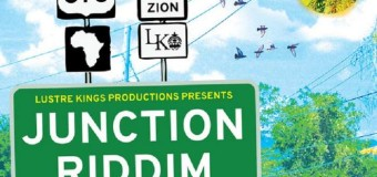 JUNCTION RIDDIM [FULL PROMO] – LUSTRE KINGS PRODUCTIONS