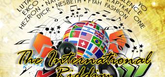 THE INTERNATIONAL RIDDIM [FULL PROMO] – REAL LINKS PRODUCTIONS
