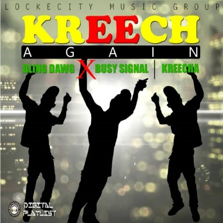 bling-dawg-ft-busy-signal-kreecha-kreecha-again