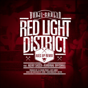 bunji-garlin-agent-sasco-kardinal-offishall-red-light-district-axes-up-remix