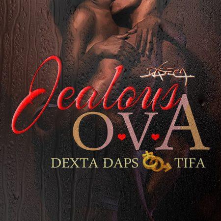 dexta-daps-ft-tifa-Jealous-Ova-artwork
