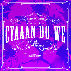 lutan-fyah-ft-chronixx-cyaan-do-we-nothing-artwork