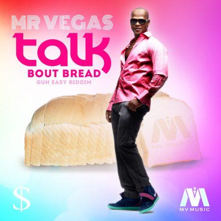 mr-vegas-talk-bout-bread-guh-easy-riddim-cover