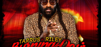 TARRUS RILEY – BURNING DESIRE – JUKEBOXX PRODUCTIONS