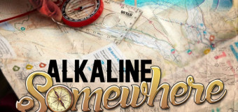 ALKALINE – SOMEWHERE – LEE MILLA PRODUCTION