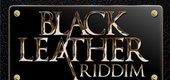 BLACK LEATHER RIDDIM [FULL PROMO] – SEANIZZLE RECORDS