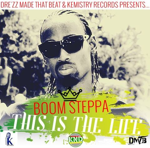Boom-Steppa-this-Is-The-Life-Kemistry-Records