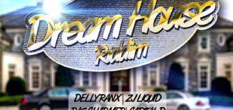 DREAM HOUSE RIDDIM [FULL PROMO] – PURE MUSIC PRODUCTIONS