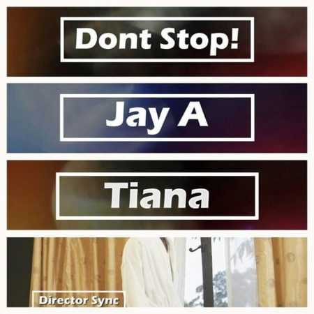 Jay-A-Tiana-Dont-Stop-Artwork