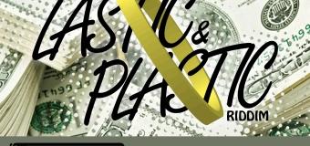 LASTIC & PLASTIC RIDDIM [FULL PROMO] – GHETTO LYNXX RECORDS _ WASP RECORDS