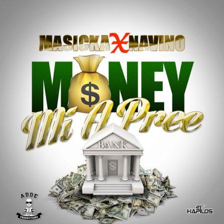 Masicka-Navino-Money-Mi-A-Pree-Cover