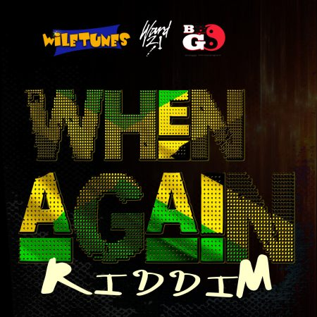 when-again-riddim-cover