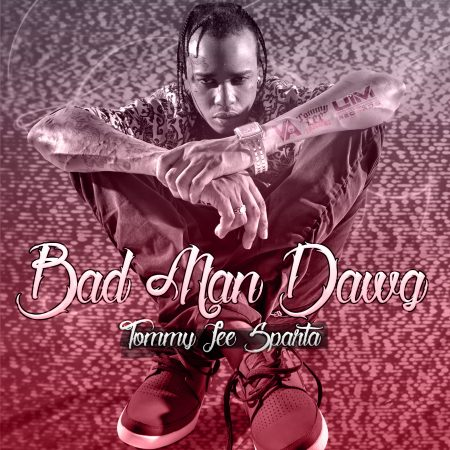 Tommy-Lee-Sparta-Bad-Man-Dawg-Cover