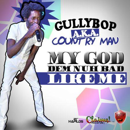 gully-bop-my-god-dem-nuh-bad-like-me-Cover