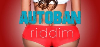 AUTOBAN RIDDIM [FULL PROMO] – LOCKECITY MUSIC