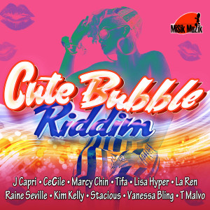 CUTE BUBBLE RIDDIM COVER
