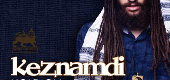 KEZNAMDI – HOLD ON – ROYAL ORDER MUSIC