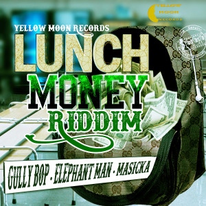 LUNCH MONEY RIDDIM COVER