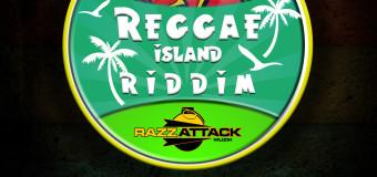 REGGAE ISLAND RIDDIM [FULL PROMO] – RAZZATTACK MUZIK