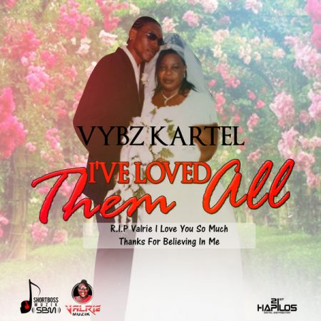 Vybz-Kartel-Ive-loved-them-all-Cover