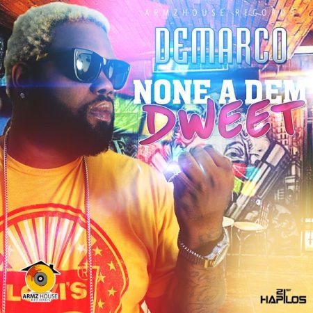 demarco-none-a-dem-dweet