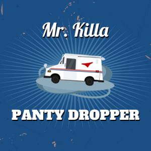 mr-killa-panty-dropper-Cover