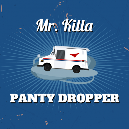 mr-killa-panty-dropper-Cover