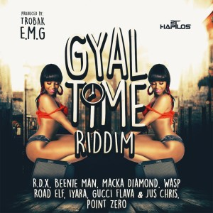 00-Gyal-Time-Riddim-Artwork-300x300 GYAL TIME RIDDIM [FULL PROMO] - TROBAK E.M.G