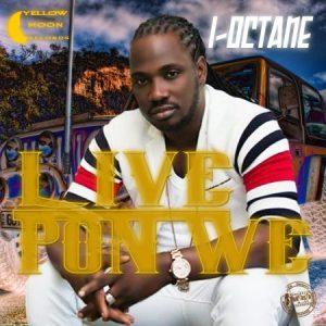 I-Octane-Live-Pon-We