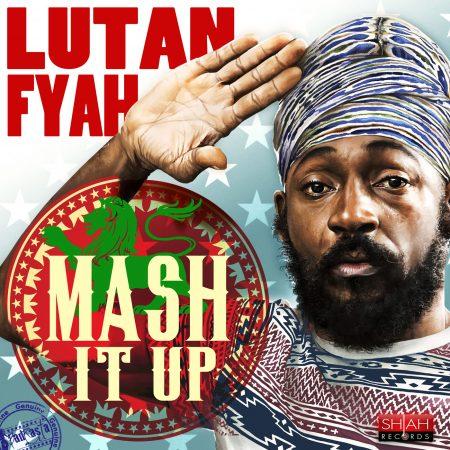 LUTAN-FYAH-MASH-IT-UP