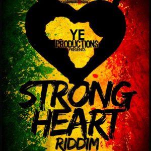 STRONG HEART RIDDIM