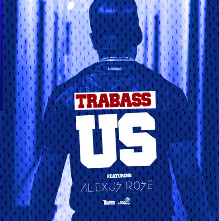 Trabass-Ft-Alexus-rose-Us