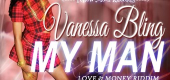 VANESSA BLING – MY MAN – LOVE & MONEY RIDDIM – YELLOW MOON RECORDS